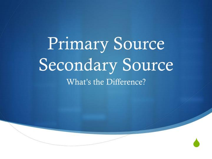 primary source secondary source n.