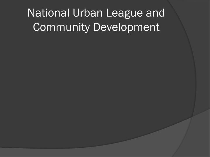 National Urban League and Community Development