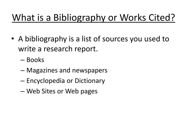 What is a b ibliography or works cited