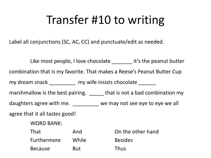 Transfer 10 to writing