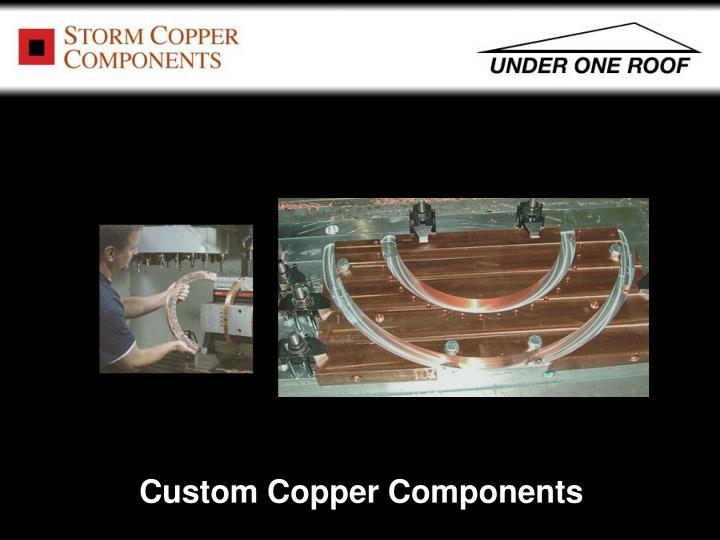 Custom Copper Components