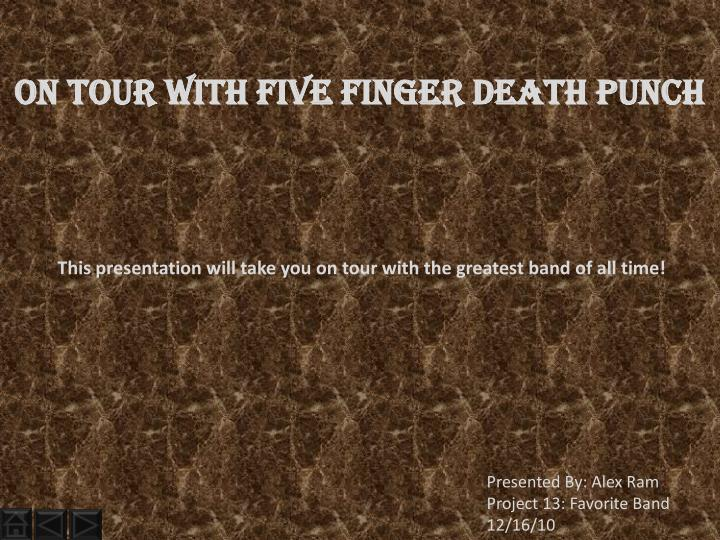 On Tour With Five Finger death punch