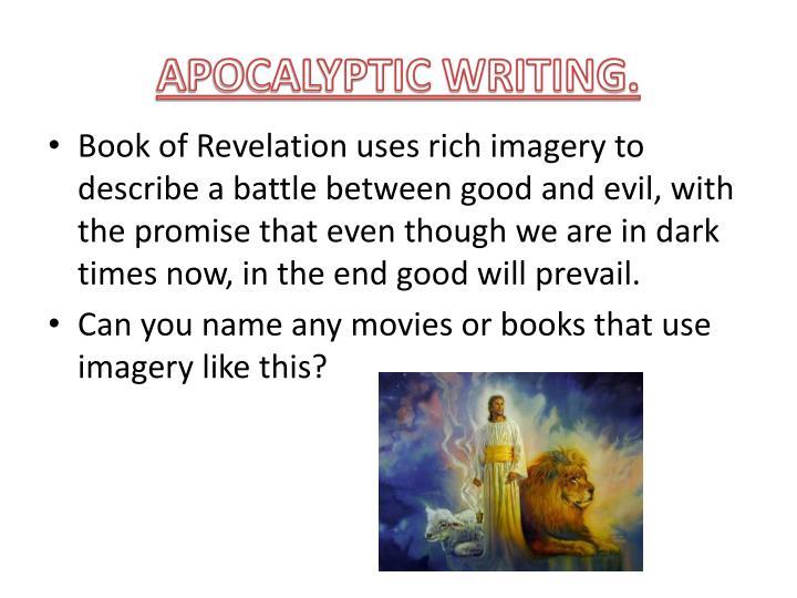 APOCALYPTIC WRITING.