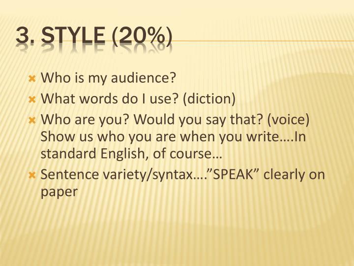 3. Style (20%)