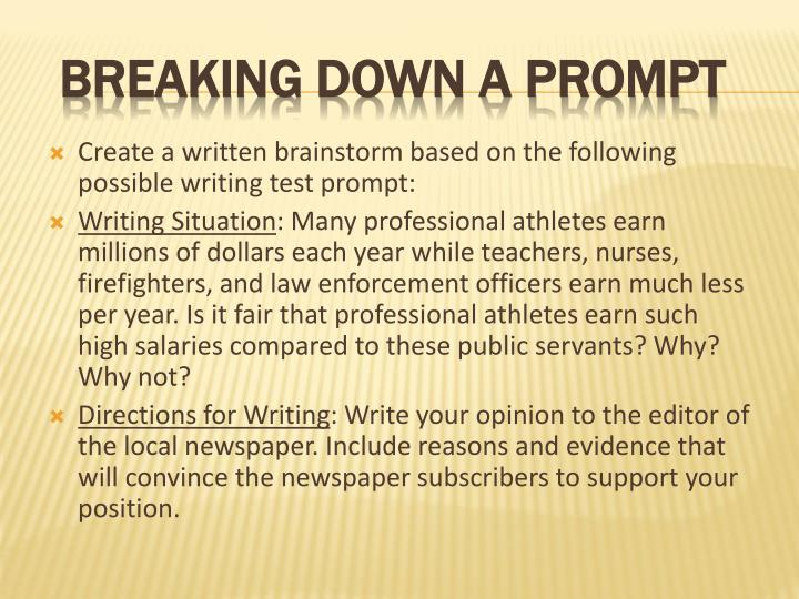Create a written brainstorm based on the following possible writing test prompt: