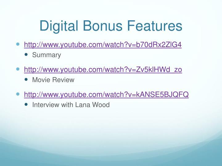 Digital Bonus Features