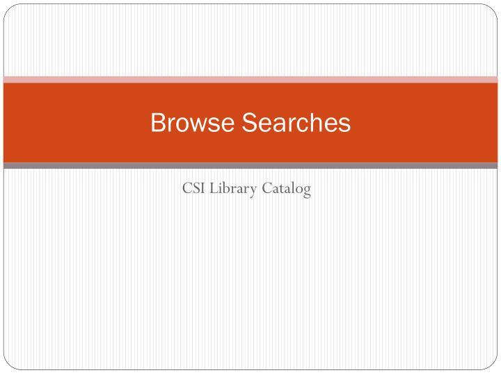 browse searches n.