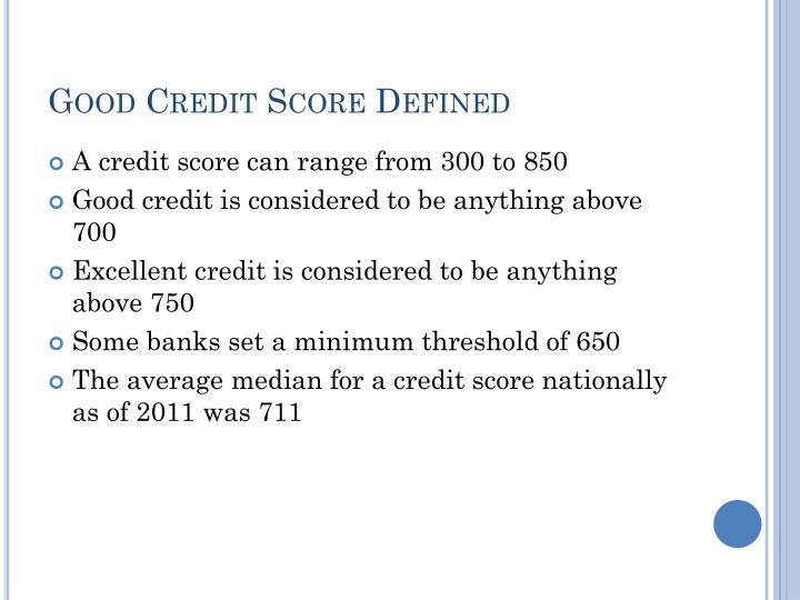 Good Credit Score Defined