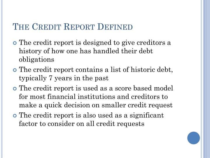 The credit report defined
