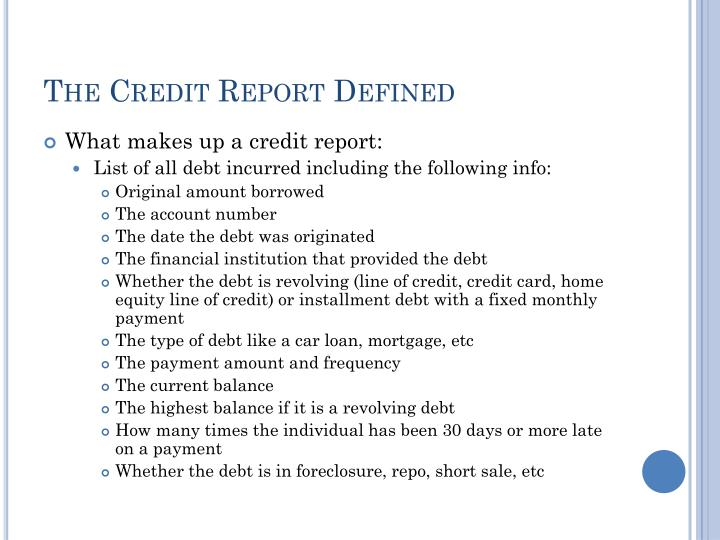 The credit report defined1