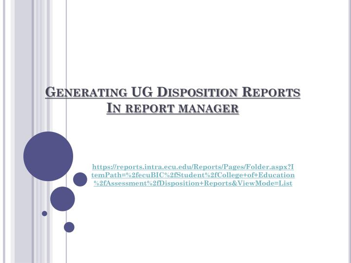 Generating ug disposition reports in report manager
