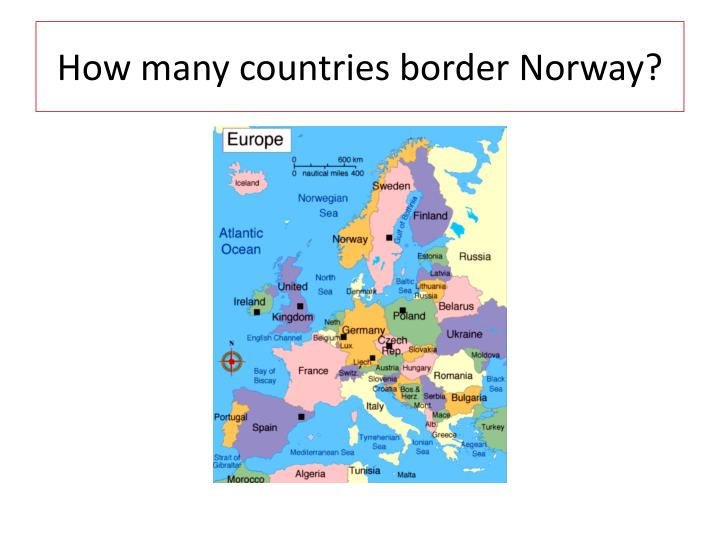 How many countries border Norway?
