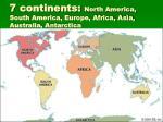 7 continents north america south america europe africa asia australia antarctica