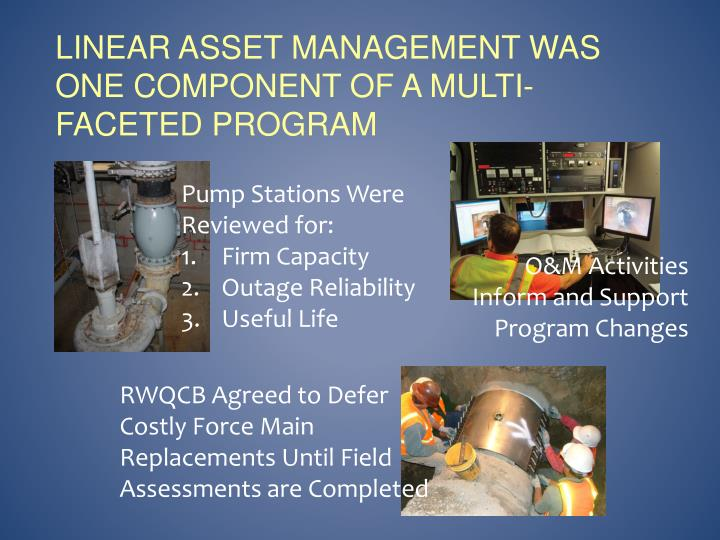 Linear asset management was one component of a multi-faceted program
