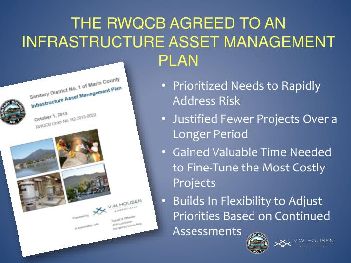 The RWQCB Agreed to an Infrastructure Asset Management Plan