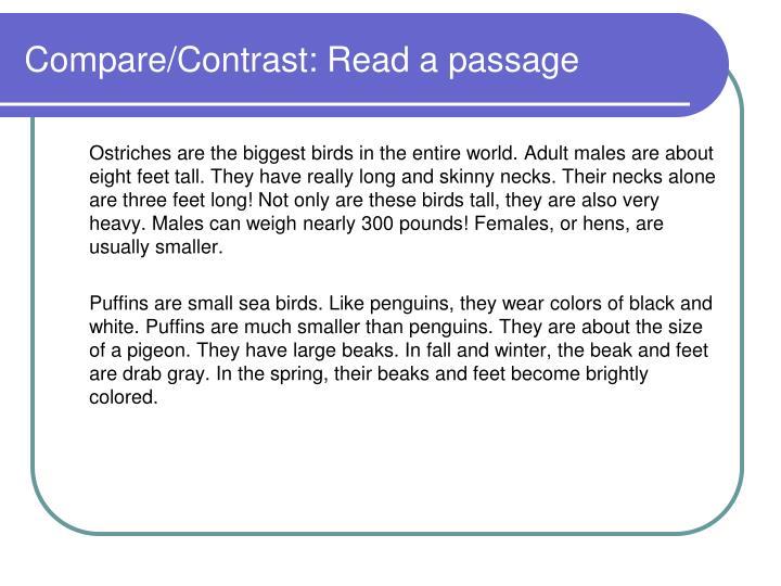 Compare/Contrast: Read a passage