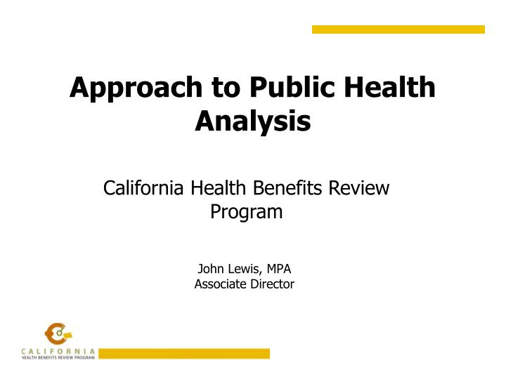 Approach to public health analysis