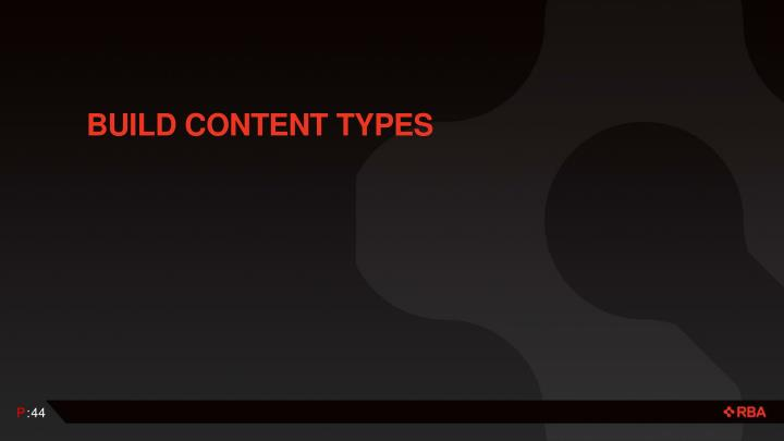 Build Content Types