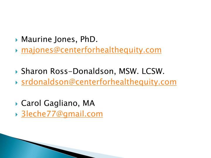 Maurine Jones, PhD.