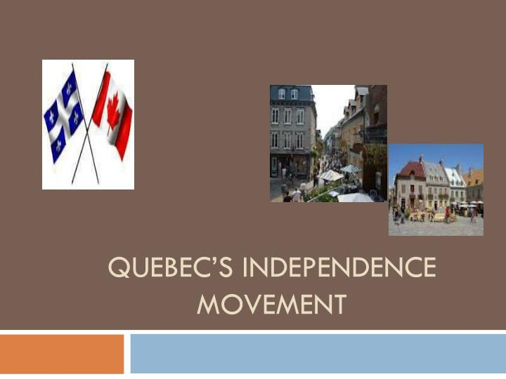 quebec s independence movement n.