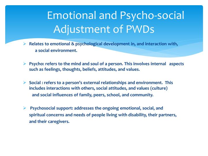 Emotional and Psycho-social Adjustment of PWDs