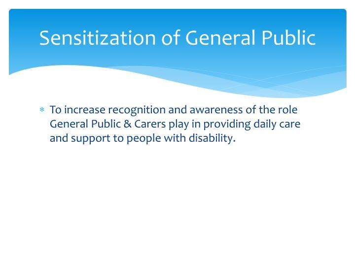 Sensitization of general public