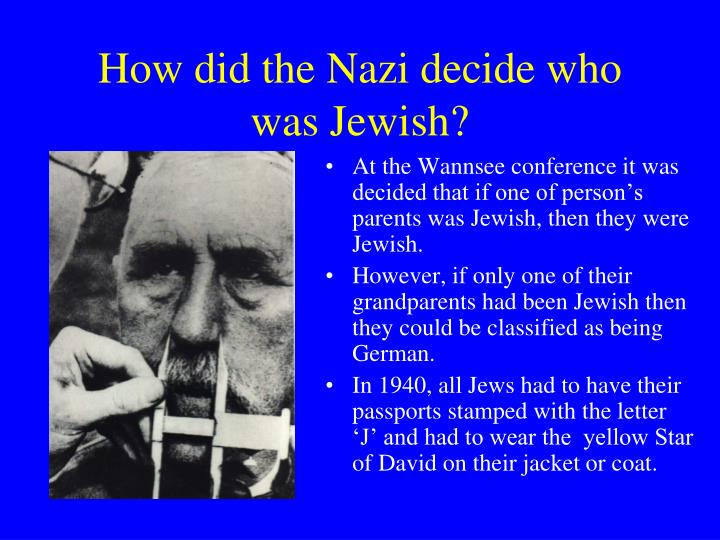 How did the Nazi decide who was Jewish?