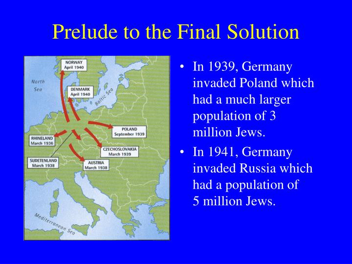Prelude to the final solution1