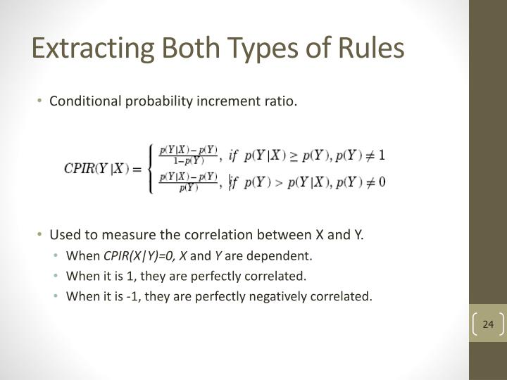 Extracting Both Types of Rules