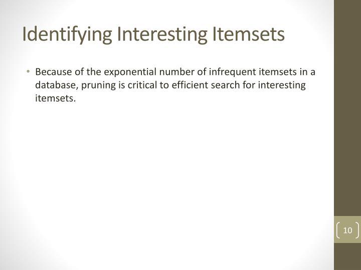 Identifying Interesting Itemsets