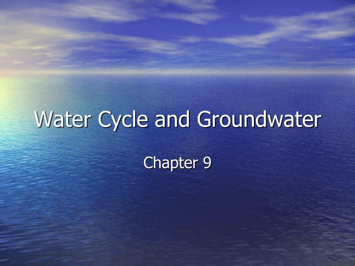 water cycle and groundwater n.