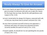 ready always to give an answer