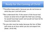 ready for the coming of christ