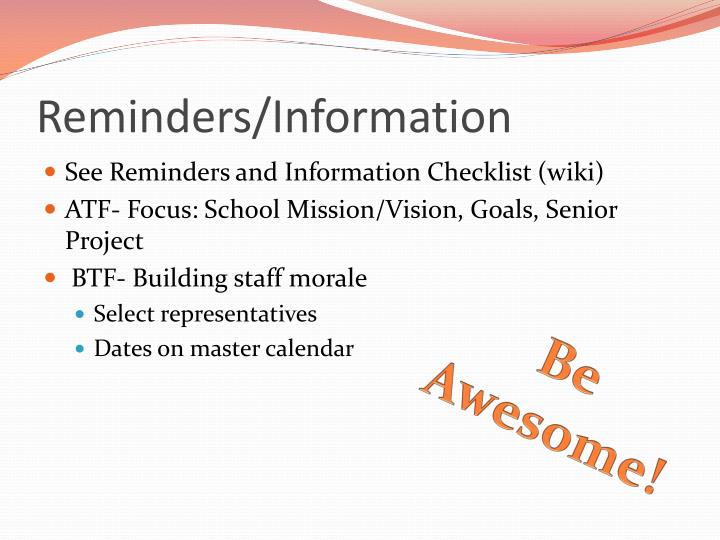 Reminders/Information