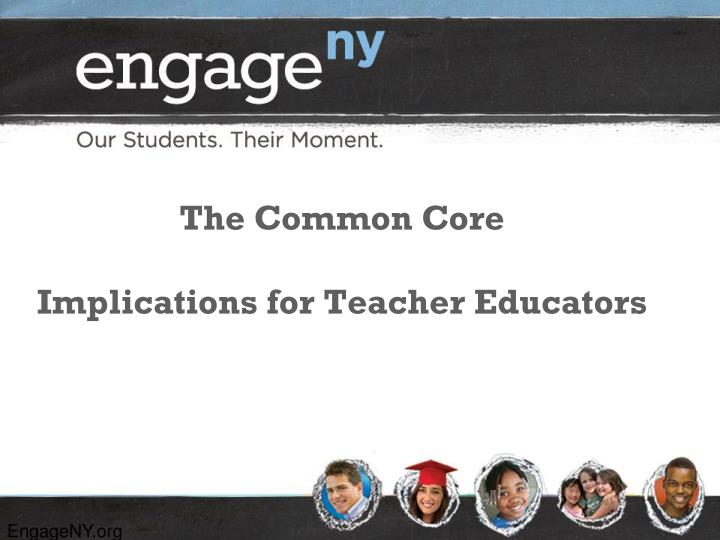 the common core implications for teacher educators n.