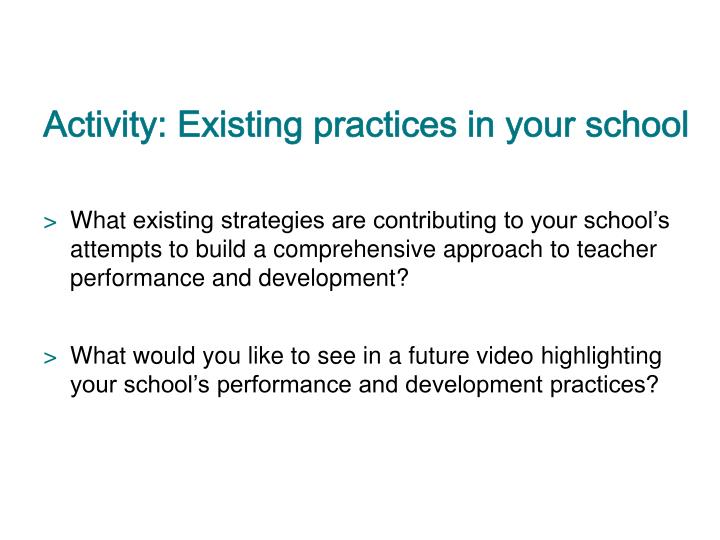 Activity: Existing practices in your school