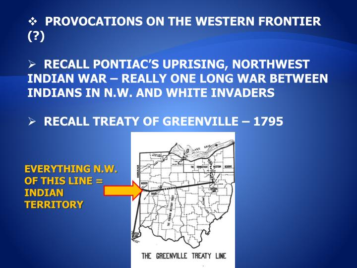PROVOCATIONS ON THE WESTERN FRONTIER (?)
