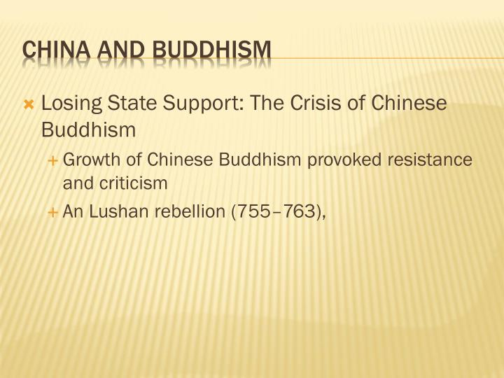 Losing State Support: The Crisis of Chinese Buddhism