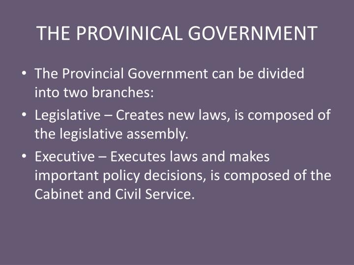 The provinical government