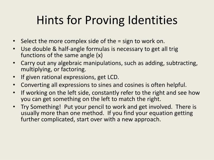 Hints for proving identities