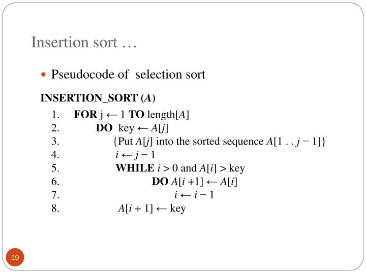Insertion sort …
