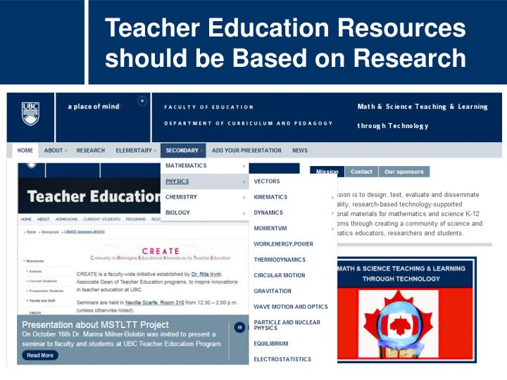 Teacher Education Resources should be Based on Research