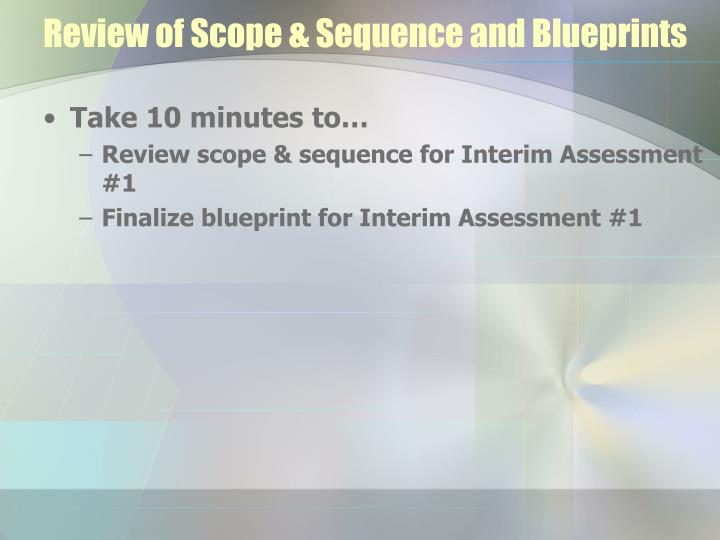 Review of Scope & Sequence and Blueprints