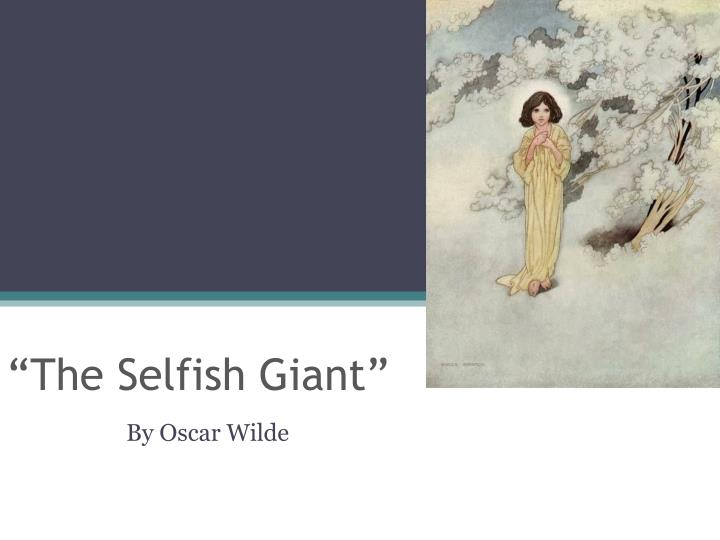 vocabulary words the selfish giant by oscar wilde essay The selfish giant is a short fantasy story for children by the irish author oscar wilde it was first published in 1888 in the anthology the happy prince and other tales , which, in addition to its title story , also includes  the nightingale and the rose ,  the devoted friend  and  the remarkable rocket .