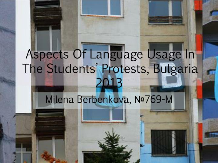 aspects of language usage in the students protests bulgaria 2013 n.