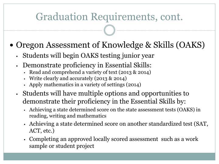 Graduation Requirements, cont.