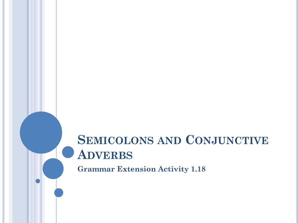 ppt semicolons and conjunctive adverbs powerpoint presentation