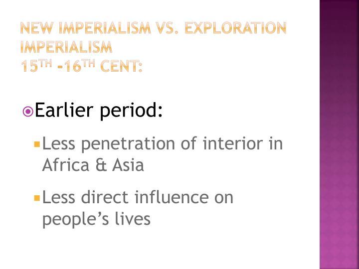 New Imperialism vs. Exploration Imperialism