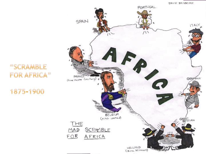 """""""Scramble for Africa"""""""