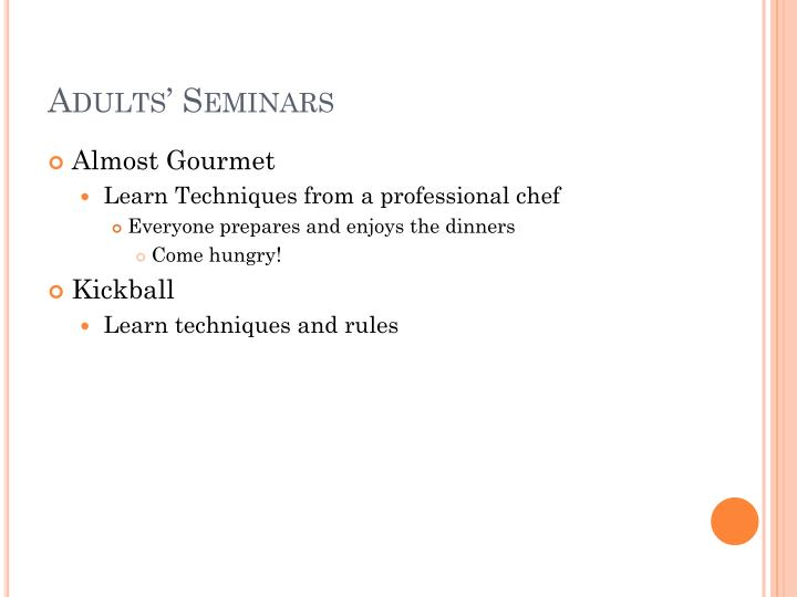 Adults seminars